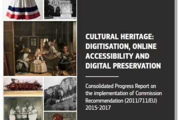 European Commission report on Cultural Heritage: Digitisation, Online Accessibility and Digital Preservation