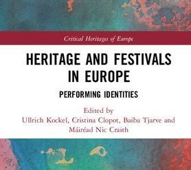 Heritage and Festivals in Europe: Performing Identities