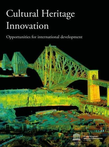 Cultural Heritage Innovation: Opportunities for International Development