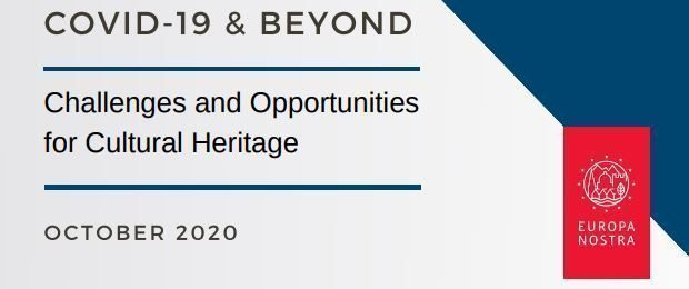 COVID-19 & BEYOND: Challenges and opportunities for cultural heritage
